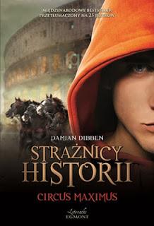 Strażnicy historii Circus Maximus Damian Dibben