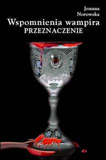 wspomnienia wampira joanna norowska
