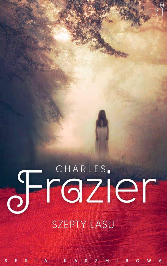 szepty lasu Charles Frazier okładka