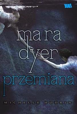 Mara Dyer Przemiana okładka