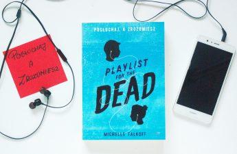 playlist for the dead posłuchaj a zrozumiesz michelle falkoff